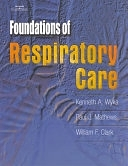 二手書博民逛書店 《Foundations of Respiratory Care》 R2Y ISBN:0766808939│Cengage Learning
