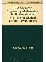 二手書 SEA Advanced Engineering Mathematics, 8th Edition Abridged International Student Edition, Ta R2Y 9780471707011