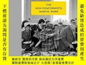 二手書博民逛書店The罕見Non-conformistsY256260 Martin Parr Aperture 出版201