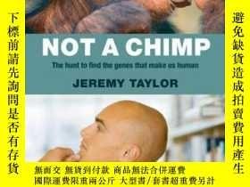 二手書博民逛書店Not罕見A Chimp: The Hunt To Find The Genes That Make Us Hum