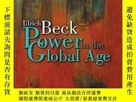 二手書博民逛書店Power罕見In The Global AgeY256260 Ulrich Beck Polity 出版2