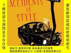 二手書博民逛書店The罕見Accidents Of StyleY255174 C