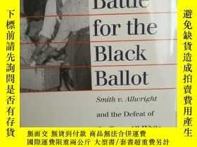 二手書博民逛書店The罕見Battle for the Black Ballot