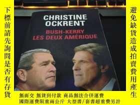 二手書博民逛書店Bush-Kerry罕見Les Deux AmeriqueY25