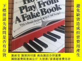 二手書博民逛書店How罕見To Play From A Fake BookY177866 看圖 看圖