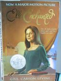 【書寶二手書T2/原文小說_LAK】Ella Enchanted_Gail Carson Levine