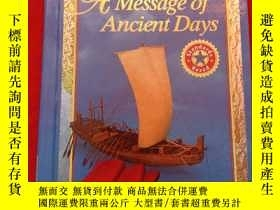 二手書博民逛書店A罕見Message pf Ancoemt Days(英文原版