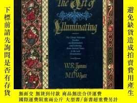 二手書博民逛書店the罕見Art of Illuminating as prac