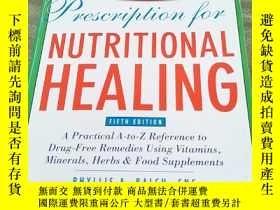 二手書博民逛書店PRESCRIPTION罕見for Nutritional Healing FIFTH EDITION(營養療方