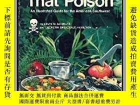 二手書博民逛書店Plants罕見That Poison: An Illustrated Guide for the America