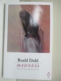 【書寶二手書T5/原文小說_IKD】Madness_Roald Dahl