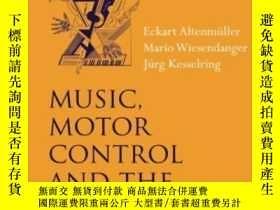 二手書博民逛書店Music,罕見Motor Control, And The BrainY364682 Altenmuller