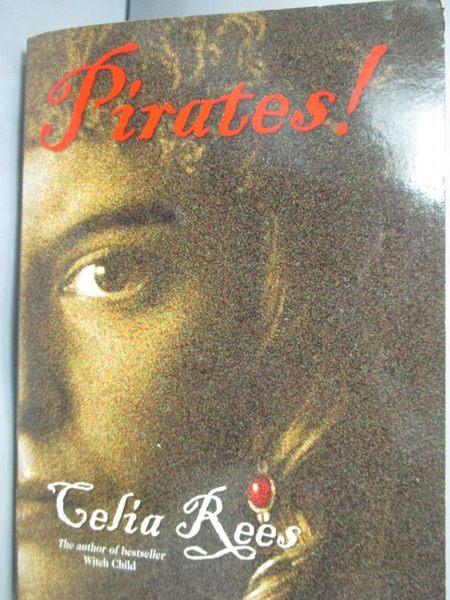 【書寶二手書T6/原文小說_LMQ】Pirates!_Celia Rees