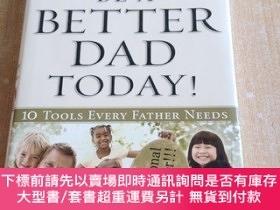 二手書博民逛書店Be罕見a Better Dad Today!Y18142 SLAYTON REGAL ISBN:978083