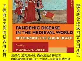 二手書博民逛書店Pandemic罕見Disease In The Medieval WorldY256260 Monica H