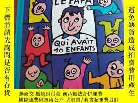 二手書博民逛書店le罕見papa qui avait 10 enfantsY356060 看圖 看圖 ISBN:9782203
