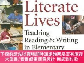 二手書博民逛書店預訂Literate罕見Lives: Teaching Reading & Writing In Elementa