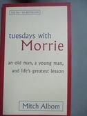 【書寶二手書T1/原文小說_JKC】tuesdays with Morrie_Mitch Albom