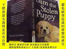 二手書博民逛書店Sam罕見the Stolen Puppy 偷來的小狗薩姆Y212829