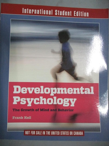 【書寶二手書T1/心理_PLH】Developmental Psychology: The Growth of Mind and Behavior