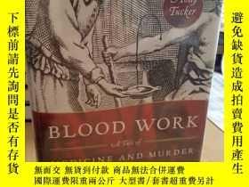 二手書博民逛書店Blood罕見Work: A Tale of Medicine