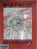 【書寶二手書T2/原文小說_J22】Bad Day at Riverbend_Van Allsburg, Chris