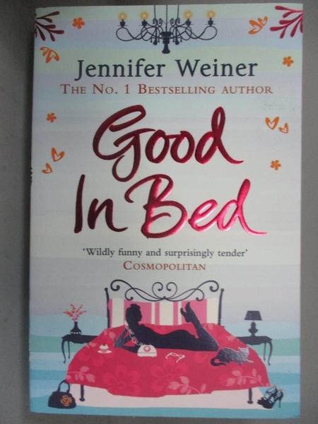 【書寶二手書T4/原文小說_GT2】Good in Bed_Jennifer Weiner