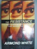 【書寶二手書T3/影視_WDH】The Resistance: Ten Years of Pop Culture Tha