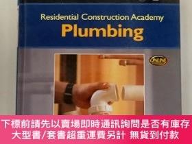 二手書博民逛書店【英文原版】Residential罕見Construction Academy Plumbing-住宅建築學院 探