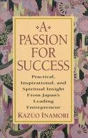 二手書 A Passion for Success: Practical, Inspirational, and Spiritual Insight from Japan s Leading Ent R2Y 0070317844