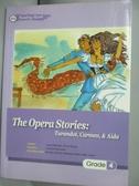 【書寶二手書T6/語言學習_GCU】The Opera Stories:Turandot-Carmen- Aida(25