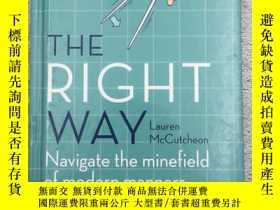 二手書博民逛書店The罕見Right Way navigate the mine