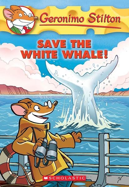 (二手書)Geronimo Stilton 45: Save the White Whale!