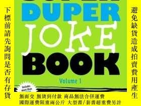 二手書博民逛書店The罕見Super Duper Joke Book Volume 1Y410016 Cider Mill P