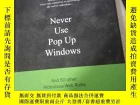 二手書博民逛書店Never罕見Use Pop Up WindowsY21714
