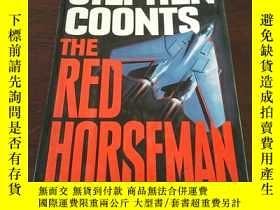 二手書博民逛書店The罕見Red Horseman(英文原版)Y271942 S