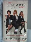【書寶二手書T5/原文小說_KQX】The First Wives Club_Olivia Goldsmith