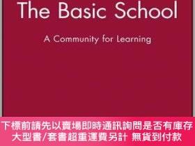二手書博民逛書店預訂The罕見Basic School: A Community For LearningY492923 Er