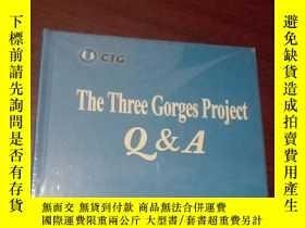 二手書博民逛書店The罕見Three Gorges ProjectQ&A 三峽工