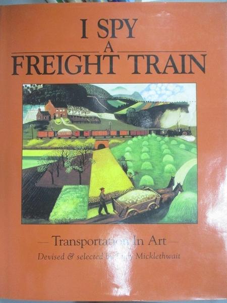 【書寶二手書T9/藝術_XAS】I Spy a Freight Train_Lucy Micklethwait
