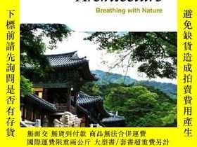二手書博民逛書店Korean罕見Architecture: Breathing with Nature (Korea Essent