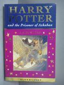 【書寶二手書T1/原文小說_NMB】Harry Potter and the Prisoner of Azkaban_Rowling, J.K