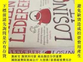 二手書博民逛書店【英文原版】Losing罕見It Helen Lederer 無能為力 ( 如圖)Y25633 Pan Bo