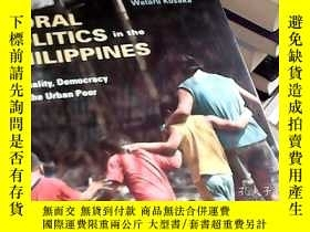 二手書博民逛書店moral罕見politicsin the philippine