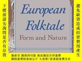 二手書博民逛書店The罕見European Folktale: Form And