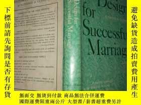 二手書博民逛書店Design罕見for Successful Marriage