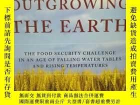 二手書博民逛書店Outgrowing罕見The Earth:Rising Foo