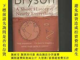 二手書博民逛書店BILL罕見BRYSON A SHORT HISTORY OF NEARLY EVERYTHING(比爾布萊森 萬