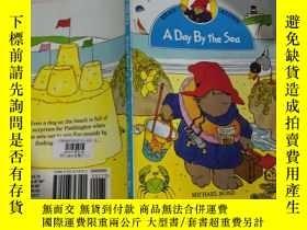 二手書博民逛書店A罕見Day By the Sea :海邊的一天Y200392