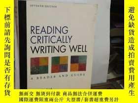 二手書博民逛書店Reading罕見Critically, Writing Well: A Reader and GuideY2
